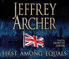 First Among Equals by Jeffrey Archer (CD-Audio, 2007)
