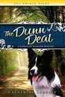 The Dunn Deal by Catherine Leggitt (Paperback / softback, 2012)