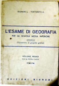 Bignami Tortoreto Esame Geografia Volume Primo 1980 Haut Niveau De Qualité Et D'HygièNe