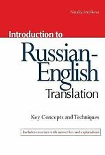 Introduction to Russian-English Translation by Natalia Strelkova (2012,...