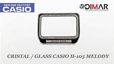 CRISTAL / GLASS CASIO ORIGINAL H-105 MELODY NOS