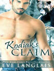 Kodiak's Claim by Eve Langlais (CD-Audio, 2015)
