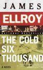 The Cold Six Thousand: Underworld USA 2 by James Ellroy (Paperback / softback)