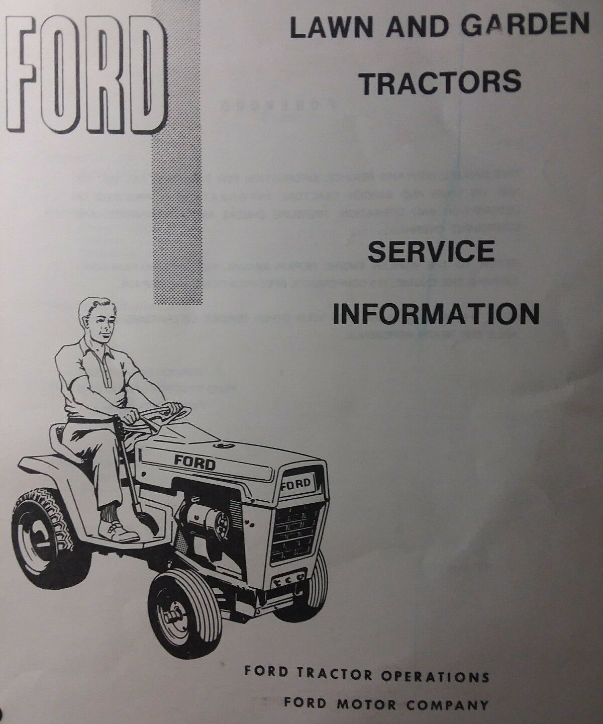 Ford 100 120 125 145 Lawn Garden Tractor Service Information 8n Loader Norton Secured Powered By Verisign
