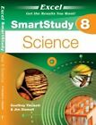 Excel SmartStudy - Year 8 Science by Jim Stamell, Geoffrey Thickett (Paperback, 2013)