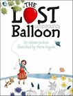 The Lost and Found Balloon by Celeste Jenkins 9781442466975 Hardback 2013