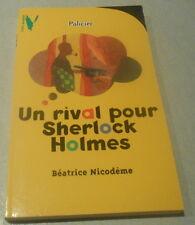 BEATRICE NICOMEDE / UN RIVAL POUR SHERLOCK HOLMES .Coll Aventure ¨policiére