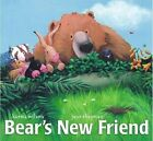 Bears New Friend by Karma Wilson (Other book format, 2006)