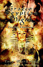 Graeco-Egyptian Magick: Everyday Empowerment by Tony Mierzwicki (Paperback, 2006)