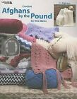 Afghans by the Pound: Crochet, 11 Afghans by Rita Weiss (Paperback / softback)