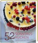 52 Sonntagskuchen von Karl Neef und Florian Neef (2016, Gebundene Ausgabe)