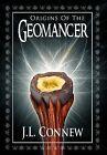 Origins of the Geomancer by J L Connew (Hardback, 2011)