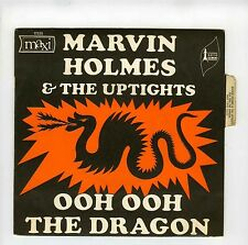 45 RPM SP MARVIN HOLMES & THE UPTIGHTS OOH OOH DRAGON (1969)