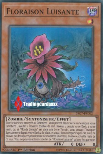 ♦Yu-Gi-Oh!♦ Floraison Luisante Zombie - Syntoniseur VF//Super R SR07-FR003