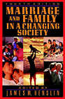 Marriage and Family in a Changing Society, 4th Ed by James M. Henslin (Paperback, 1992)