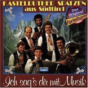 Kastelruther Spatzen Ich sags dir mit Musik (1985) [CD