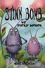 Stink Bomb by Ricky Bruce (Paperback / softback, 2013)