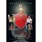Hear Her Heart Heed Her Voice: Meera's Muses by Meera Popkin (Hardback, 2014)