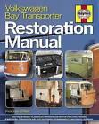 Volkswagen Bay Transporter Restoration Manual by Fletcher Gillett (Hardback, 2013)