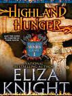 Highland Hunger by Elizabeth Knight (CD-Audio, 2014)