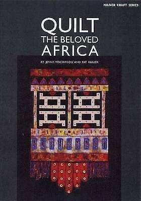 1 of 1 - NEW Quilt Book Beloved Africa Pat Parker quilting patchwork design