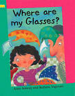 Where are My Glasses?: Grade 1 by Anne Adeney (Hardback, 2007)