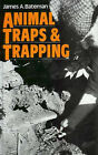 Animal Traps and Trapping by James A. Bateman (Hardback, 2003)