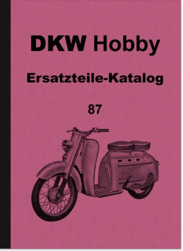 DKW HOBBY SCOOTER RICAMBIO elenco CATALOGO PARTI DI RICAMBIO SPARE PARTS CATALOG List