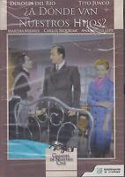 A Donde Van Nuestros Hijos (1958) Dolores Del Rio