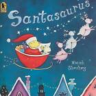 Santasaurus by Niamh Sharkey (Paperback / softback, 2008)