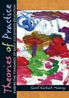 Theories of Practice: Raising the Standards of Early Childhood Education by Carol Garhart Mooney (Paperback, 2014)