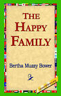 The Happy Family by Bertha Muzzy Bower (Hardback, 2006)