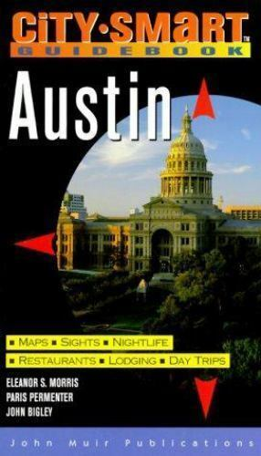 Austin by Paris Permenter; John Bigley; Eleanor S. Morris