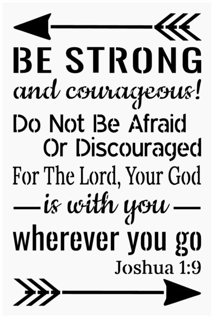 Primitive Stencil For Signs, Be Strong And Courageous, Inspirational (#293)