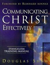 Sharing Jesus: Communicating Christ Effectively