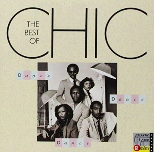 1 of 1 - Dance, Dance, Dance: The Best of Chic by Chic (CD, Nov-1991, Atlantic (Label))