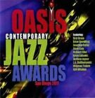 011 Oasis Contemporary Jazz Awards by Various Artists CD Mar 2011 Artistry M