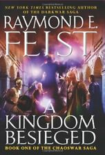 Chaoswar Saga: A Kingdom Besieged 1 by Raymond E. Feist (2011, Hardcover)