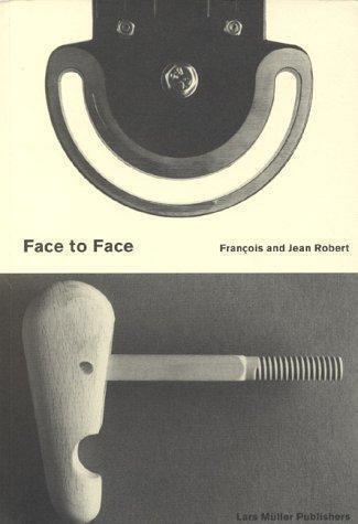 Face to Face, Jean Robert,Francois Robert, Good Book