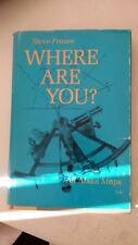 Where Are You? Hardcover – 1968 by Steve Frazee  (Author)