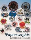 All about Paperweights by Lawrence H. Selman (1992, Paperback)