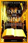 Inside the Bible: An Introduction to Each Book of the Bible by Lord Kenneth Baker (Paperback, 1998)