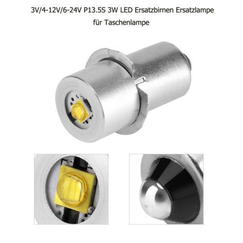 3V//4-12V//6-24V P13.5S 3W LED Ersatzbirnen Ersatzlampe für Taschenlampe 6000K