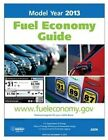 Model Year 2013 Fuel Economy Guide by United States U S Department of Energy (Paperback / softback, 2012)