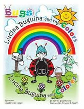 Lucina Buguina and the Colors, Workbook : Lucina Buguina y Los Colores,...