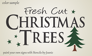 Fresh Cut Christmas Trees Sign.Details About Winter Stencil Fresh Cut Christmas Trees Stars Primitive Country Holiday Signs