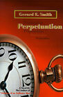 Perpetuation by Gerard E Smith (Paperback / softback, 2000)