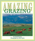 Amazing Grazing by Cris Peterson (Paperback, 2011)