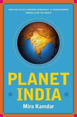 Planet Indien: How The Fastest Wachsende Democracy Ist Transformiert Amerika Und