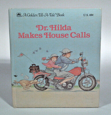 Vintage Golden Tell-a-Tale Book Dr. Hilda Makes House Calls Veterinarian